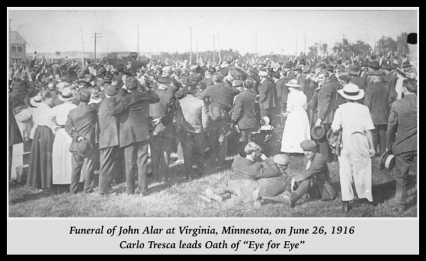 John Alar Funeral, Virginia MN, Tresca Oath, June 26, 1916