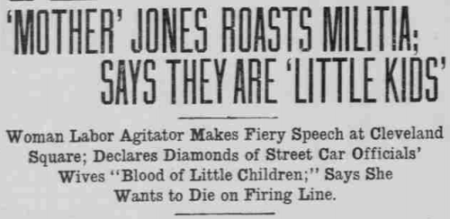 Mother Jones, El Paso Herald headline, Aug 17, 1916
