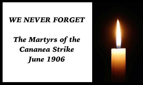 WE NEVER FORGET Cananea June 1906