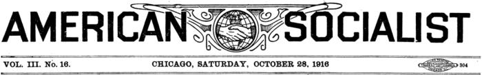 American Socialist, Oct 28, 1916