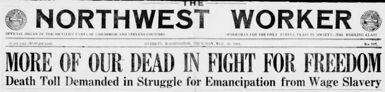 Everett Massacre, Hdline OUR DEAD, NW Worker, Nov 23, 1916