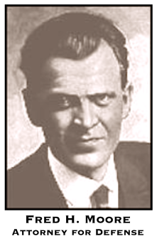 Fred H Moore, Defense Attorney