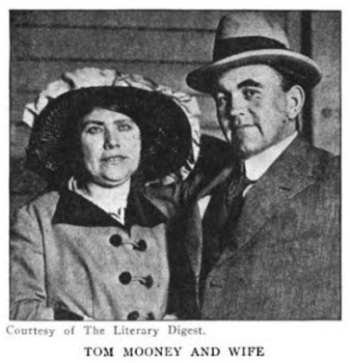 Tom and Rena Mooney, ISR, Dec 1916