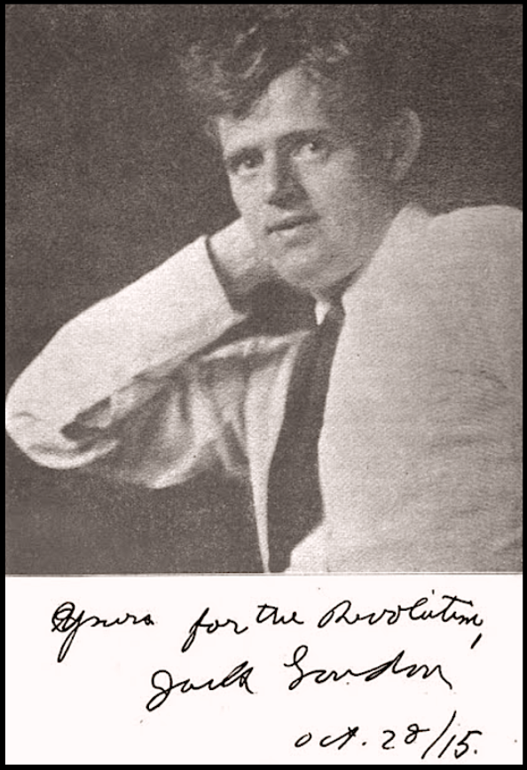 Jack London with sig 10-28-1915, ISR January 1917