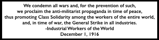 IWWC on War and Class Solidarity, Dec 1, 1916