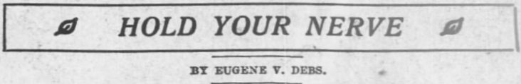 HMP, Hold Yr Nerve by EVD, AtR Mar 23, 1907
