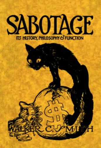 Sabotage by Walker C Smith, first pub 1913