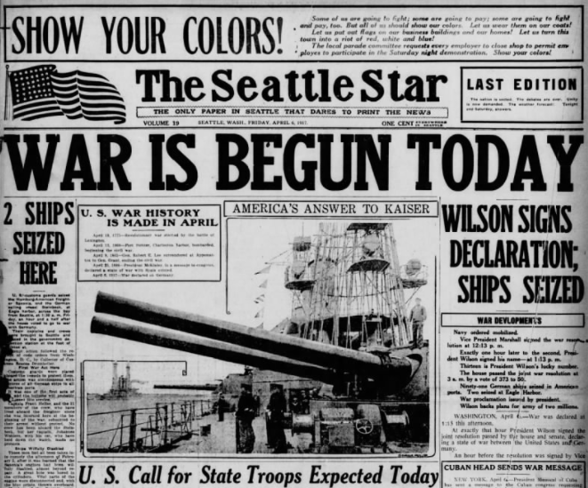 WWI, War Begun Today, Seattle Star, Apr 6, 1917