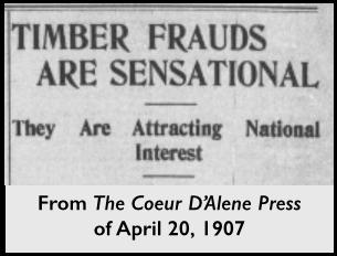 Idaho Timber Frauds, CdA Press, Apr 20, 1907
