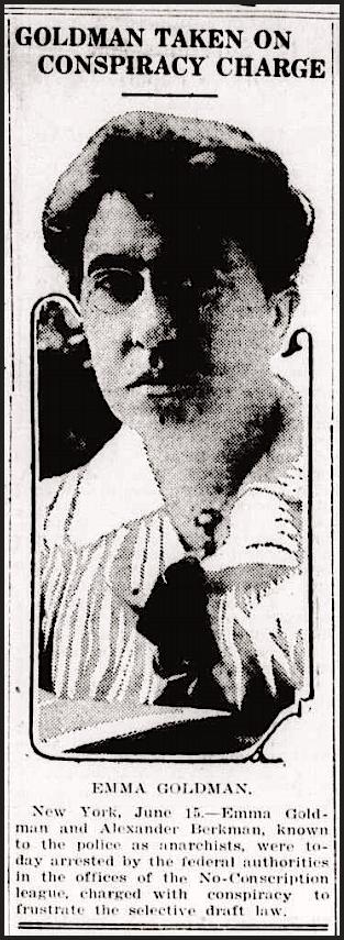 Emma Goldman Arrest June 15, Dly Missoulian, June 16, 1917