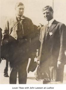 John R Lawson, Louie Tikas, Ludlow, 1913