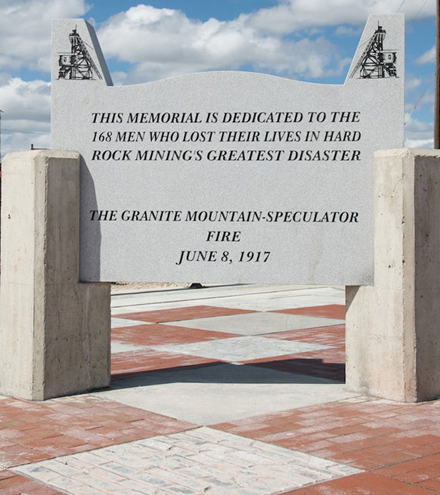 Memorial, Granite Mountain-Speculator Fire of June 8, 1917