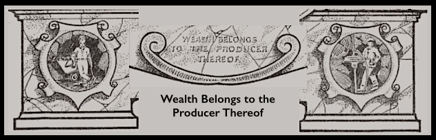 Wealth to Producer, WFM Motto, Miners Mag Jan 1, 1914