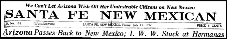 Bisbee Deportation, IWW Hermanas, StFe NMxn, July 13, 1917