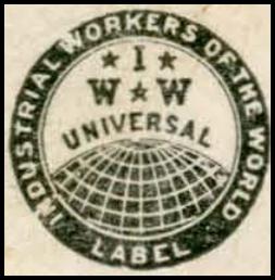 LWIU, IWW Label, Lumber Rowan, ab 1920