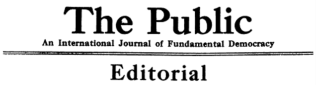 The Public, Editorial, July 6, 1917