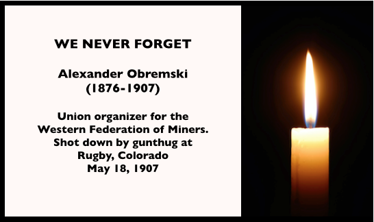 WE NEVER FORGET, Alex Obremski, Rugby CO May 18, 1907