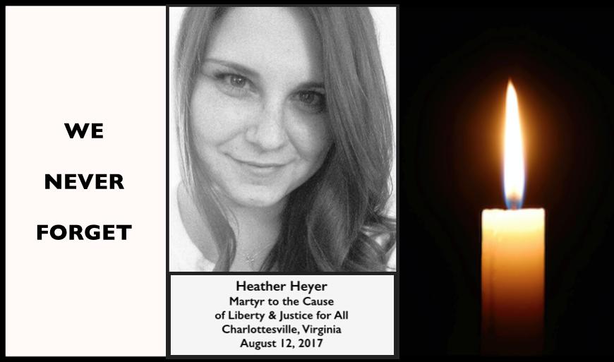 Heather Heyer, We Never Forget, Aug 12, 2017, 2