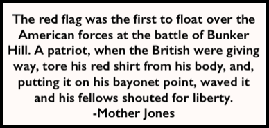 Mother Jones Quote, Red Flag, DNT Aug 11, 1907, p7
