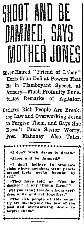 Mother Jones, Shoot And Be Damned, DNT, Aug 19, 1907, p1