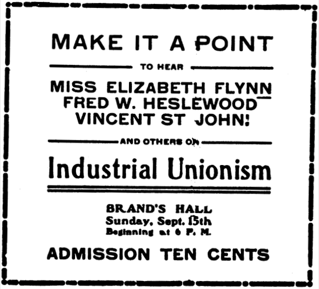 IWW, EGF, and St J, to spk Chg, IUB Sept 7, 1907