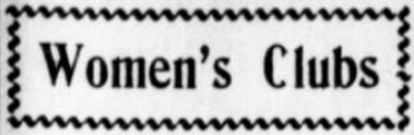 Women's Clubs, Montana News, Sept 5, 1907