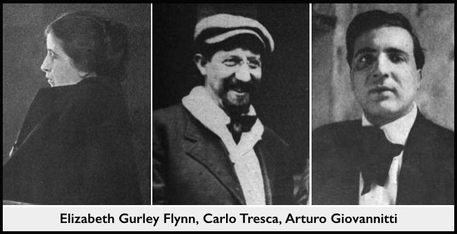 EGF, Tresca, Giovannitti, 1915, 1916, 1913