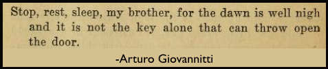 Quote Giovannitti, The Walker, Rest My Brother