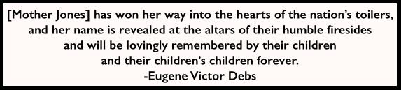 EVD Quote re Mother Jones, AtR, Nov 23, 1907