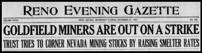 Goldfield Miners Strk Begins, Reno Eve Gz, Nov 27, 1907
