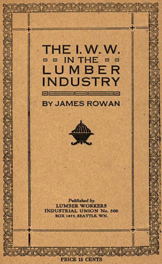 IWW in Lumber, Rowan, 1920