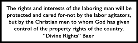 Quote Divine Rights Baer July 17, 1902