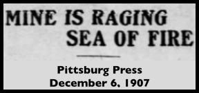 Monongah MnDs, Raging Sea of Fire, Ptt Prs, Dec 6, 1907