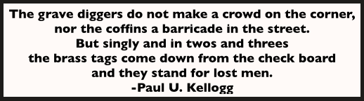Quote, Paul U Kellogg, re Monongah, Labor World, Jan 11, 1908