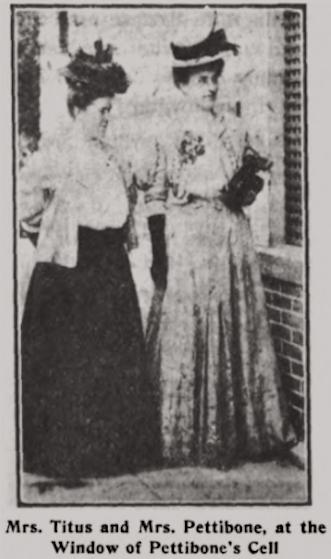 Ada County Jail, Mrs Titus and Mrs. Pettibone, Wilshires July 1907