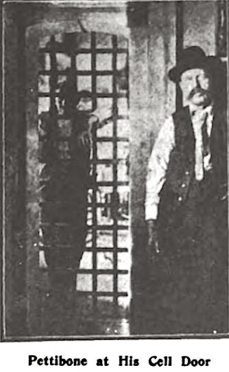 Ada County Jail, Pettibone at Cell Door, Wilshires July 1907
