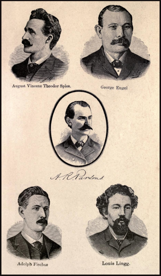 Parsons, Spies, Engel, Fischer, Lingg, Chicago Martyrs of 1887