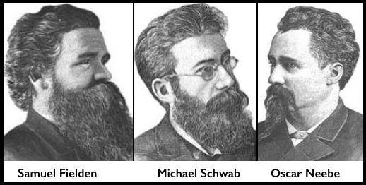 Samuel Fielden, Michael Schwab, Oscar Neebe