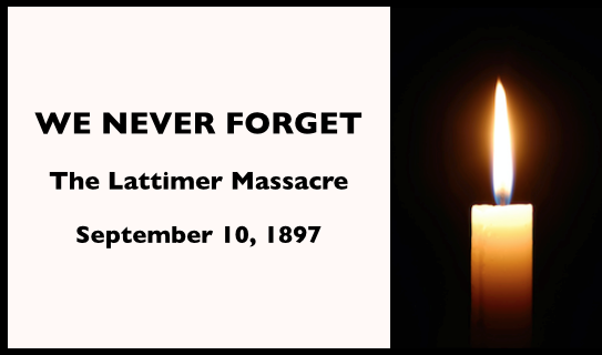 WNFLattimer Massacre, Sept 10, 1897